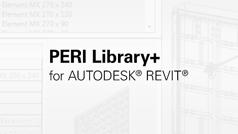 PERI Library+ for Revit®