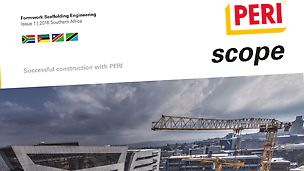 PERI Scope Africa 01-2016: Magazine for Formwork and Scaffolding
