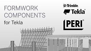 Die Tekla Components sind eine vollständige Bibliothek von PERIs erfolgreichsten Schalungssystemen.