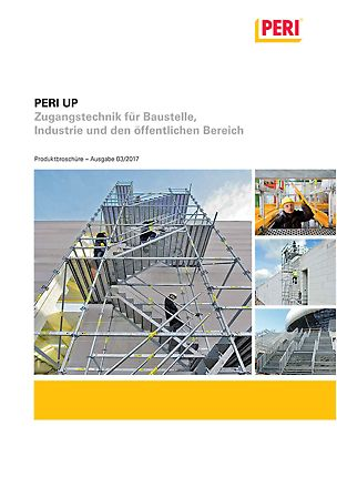 PERI UP Zugangstechnik für Baustelle, Industrie und den öffentlichen Bereich
