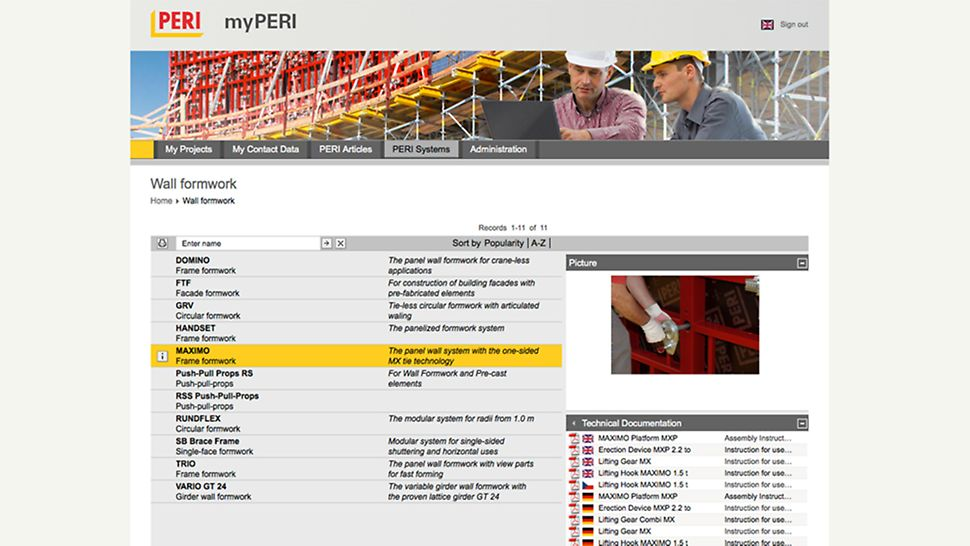 myPERI user interface download center for technical documentation and pictures of the systems Important system documents such as instructions for assembly and use can be downloaded with a mouse click. iktige dokumenter til forskalingssystemene som monteringsveiledninger kan enkelt lastes ned med et museklikk.