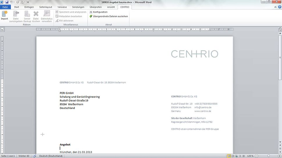 Add-ins for Microsoft Office, for example, allow easy data exchange with CENTRIO CLM.