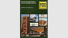 Die erste Ausgabe wird auf der ersten bauma 1971 verteilt und ist eine kleine Sensation: ein umfassendes Werk für den Schalungsmarkt mit Farbfotos, einem Tabellenwerk und Arbeitsanleitungen.